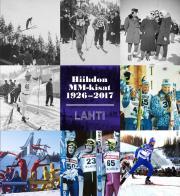 Hiihdon MM-kisat 1926–2017 Lahti